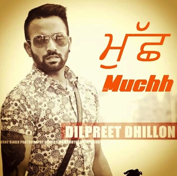 Download Free Muchh Mp3 Song Of Dilpreet Dhillon Lyrics Video Poster Mp3 Song Songs Beautiful Songs