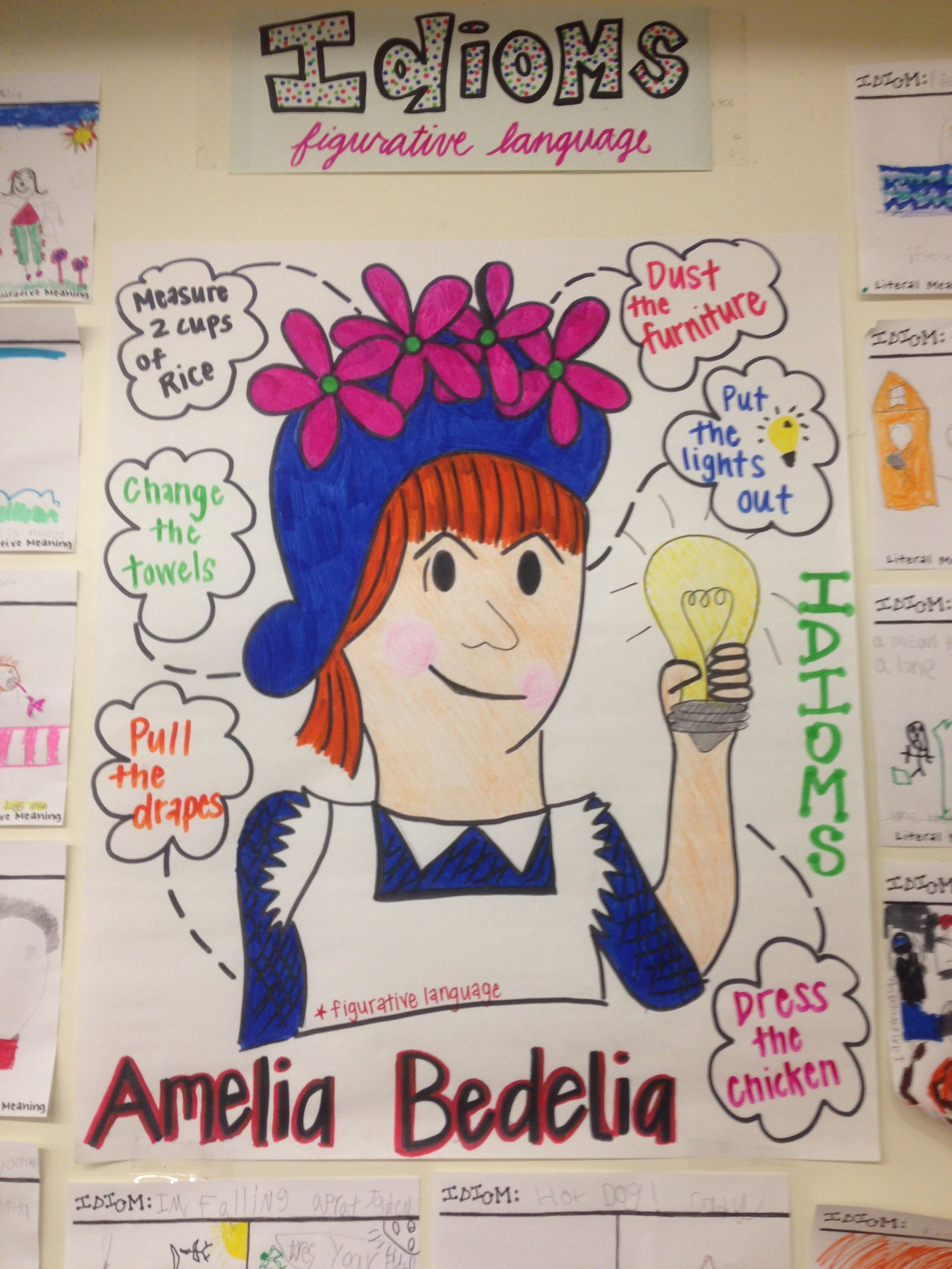 Amelia Bedelia Idioms Anchor Chart
