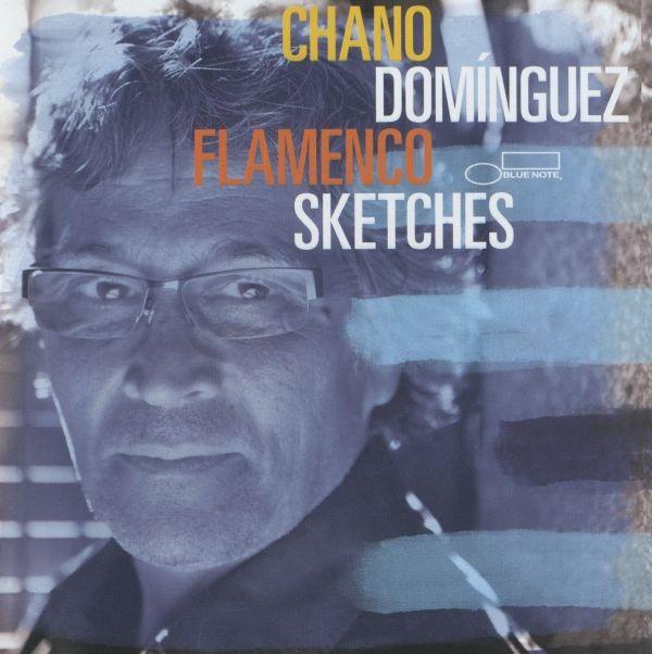 Chano Dominguez - Flamenco Sketches ( 2012 )