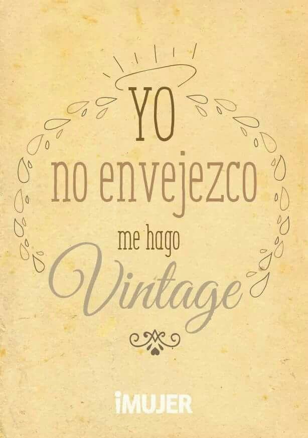 Soy vintage pinteres - Cuando sea feliz ...