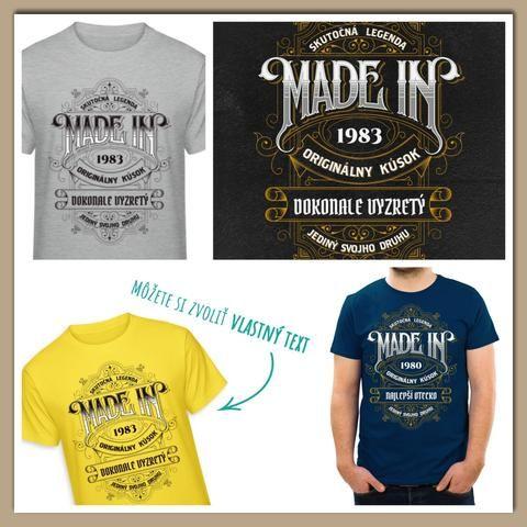 43d0344613a1 Made in - pánske tričko s nápisom skutočná legenda