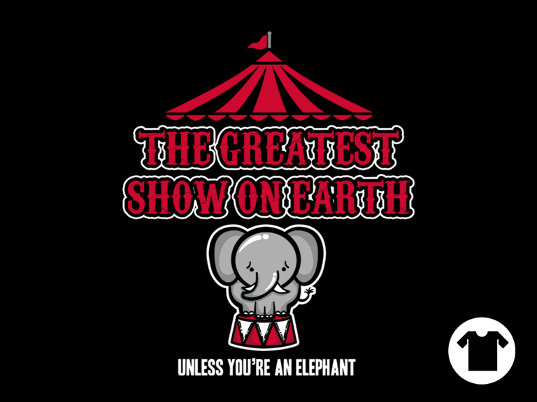 Elephants Hate the Circus for $11 - $14