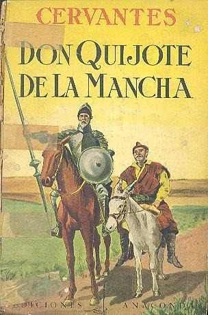 Don Quijote De La Mancha Cervantes With Images Don Quixote