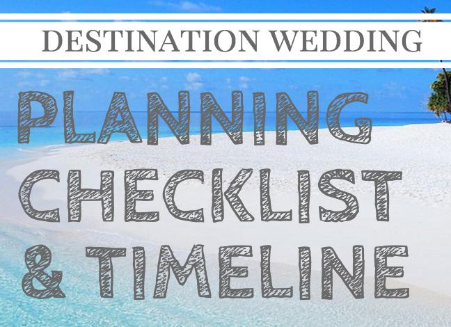 Destination Wedding Timeline & Checklist Wedding