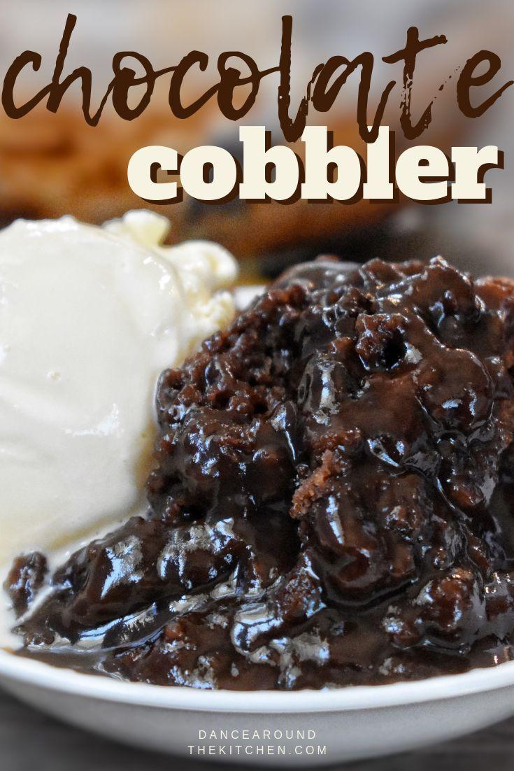 Chocolate Cobbler • Dance Around the Kitchen