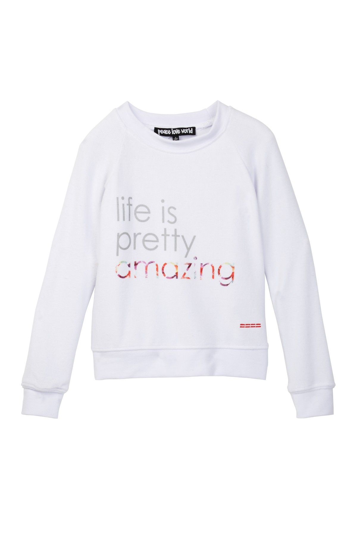 20faab2fabe Peace Love World Life Is Pretty Amazing Pullover (Little Girls ...