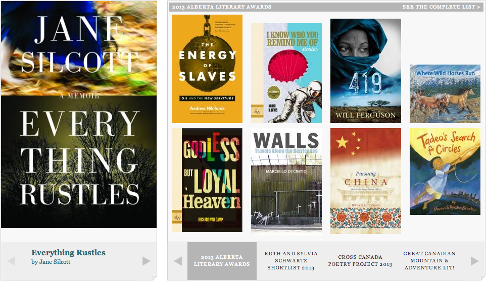 04/15/13 This week on the homepage: The 2013 Alberta Literary Awards; Ruth & Sylvia Schwartz Shortlist; The Cross-Canada Poetry Project; and Great Canadian Mountain & Adventure