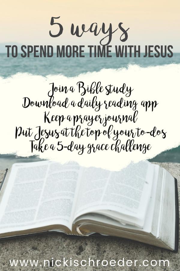 Spend More Time With Jesus | Nicki Schroeder | Bible Studies