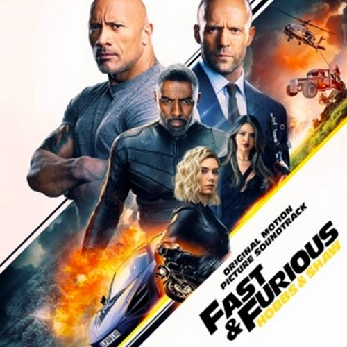 Fast And Furious Hobbs And Shaw Original Soundtrack By Va Fastandfurious Hobbsandshaw Movie Ost Soundtrack Act Fast And Furious Hobbs Free Movies Online