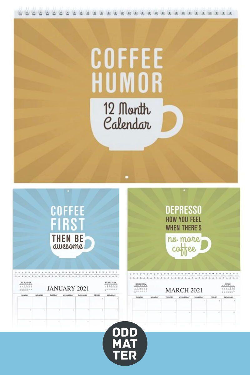 Coffee Humor Wall Calendar By Oddmatter Cafepress Wall Calendar Custom Wall Calendars Coffee Humor
