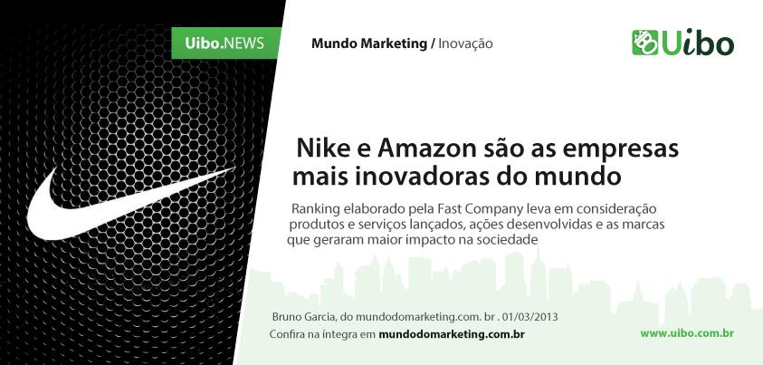 Nike e Amazon são as empresas mais inovadoras do mundo.