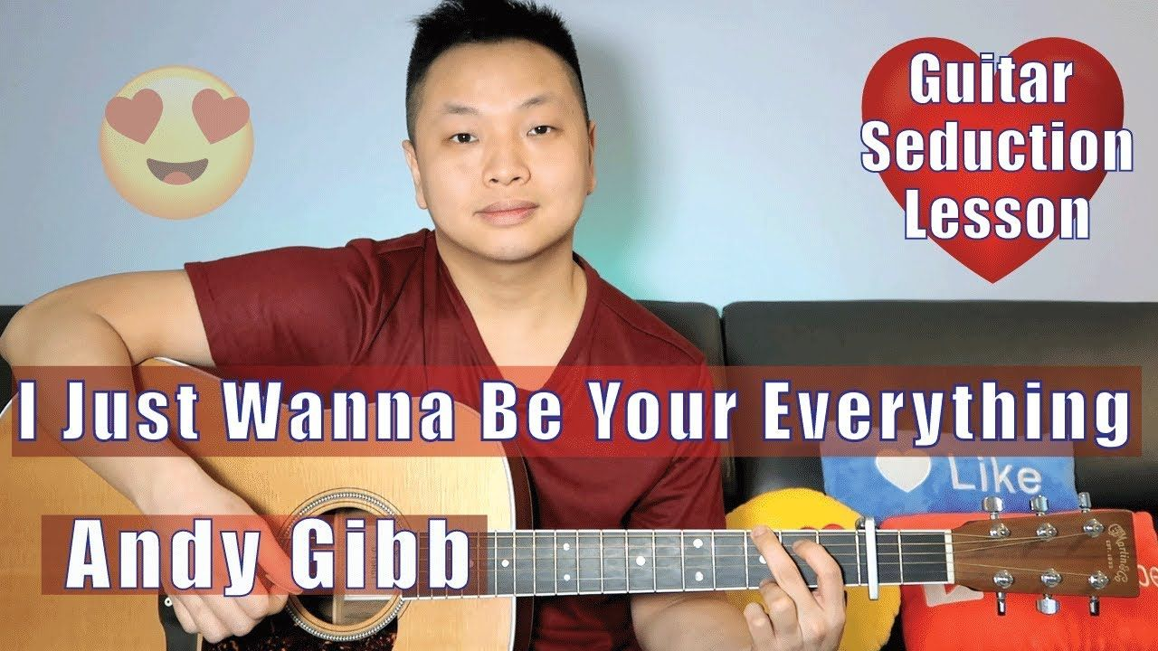 I Just Wanna Be Your Everything Andy Gibb Guitar Tutorial Guitar