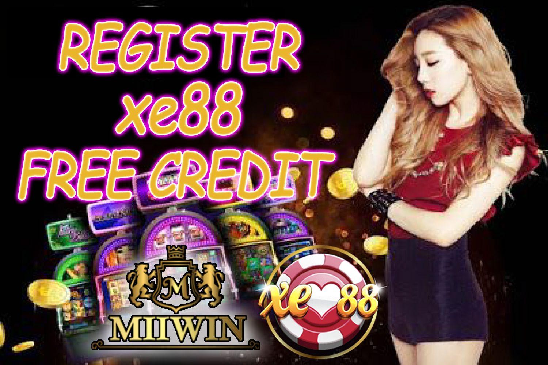 XE88 Register Free Credit