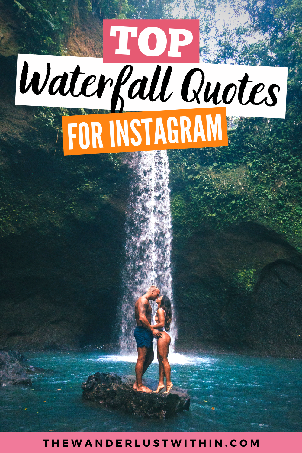 80 Best Waterfall Quotes For 2021 The Wanderlust Within In 2020 Waterfall Quotes Travel Photography Travel Instagram