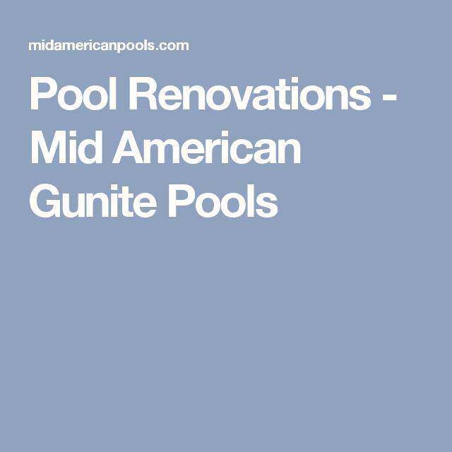 Pool Renovations - Mid American Gunite Pools