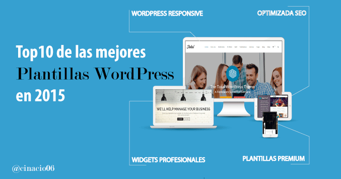 Top10 de los mejores themes o plantillas WordPress 2015 | Wordpress