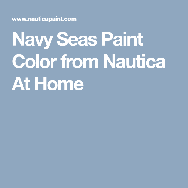 Navy Seas Paint Color From Nautica At Home Paint Colors Green