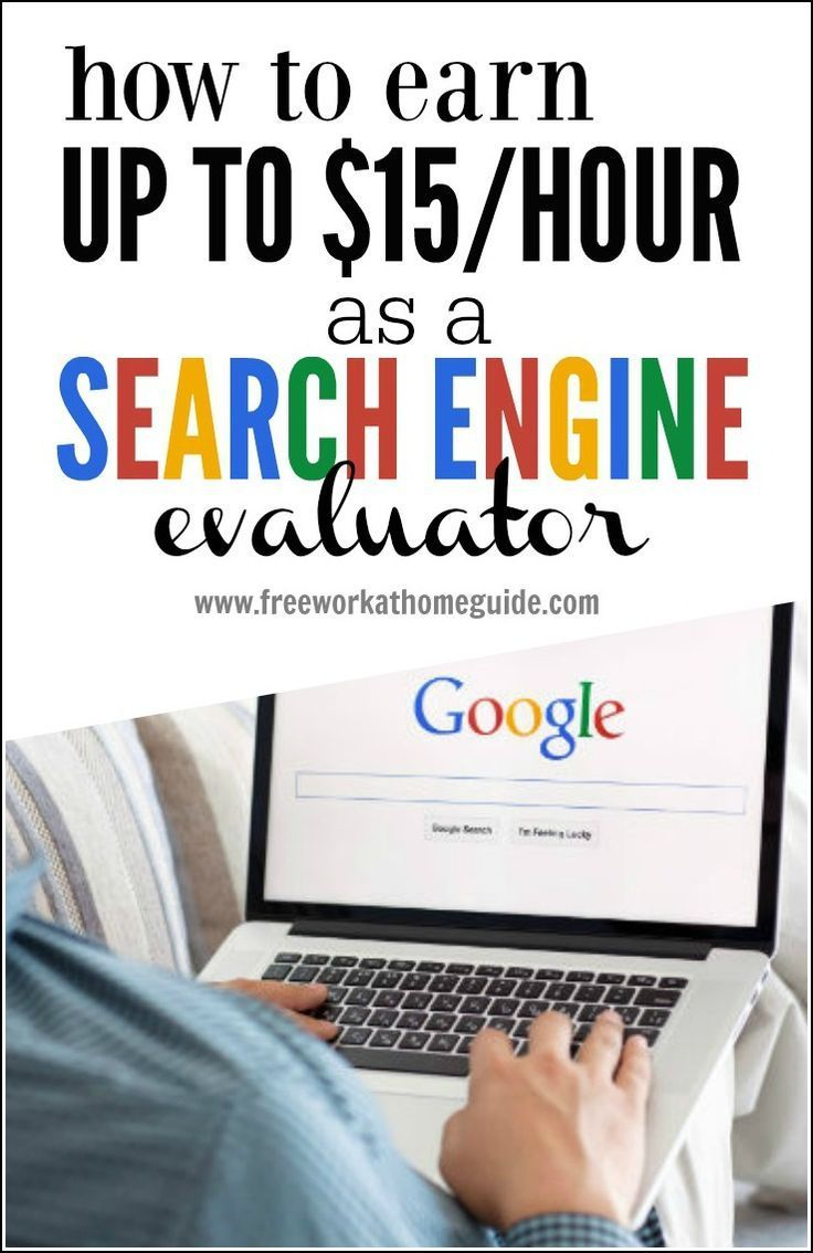 How To Earn Up To 15/Hour as a Search Engine Evaluator