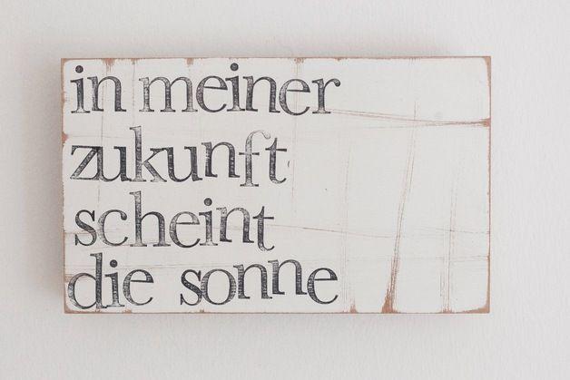 "Holzplatte mit motivierendem Text / wooden wall decoration, text ""my future is g…"
