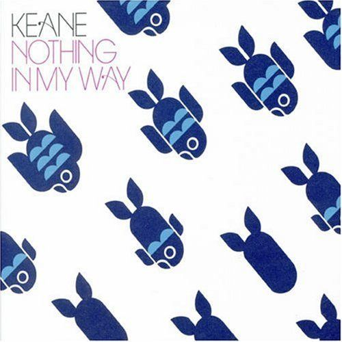 keane - nothing in my way (england, 2006)