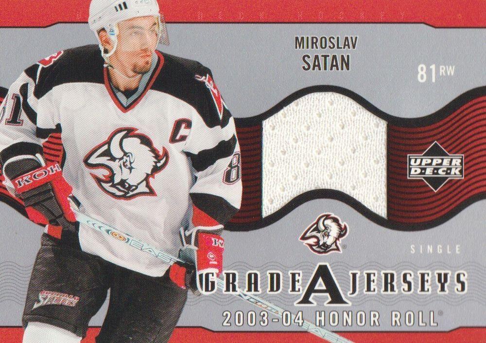 2003 04 Upper Deck Honor Roll Hockey Grade A Jersey Miroslav Satan Sabres Upperdeckhonorroll Buffalosabres Upper Deck Sports Deck