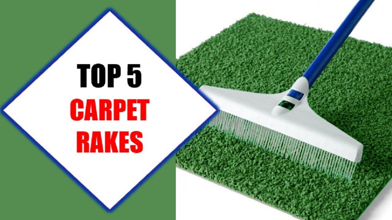 Top 5 Best Carpet Rakes 2018 Best Carpet Rake Review By