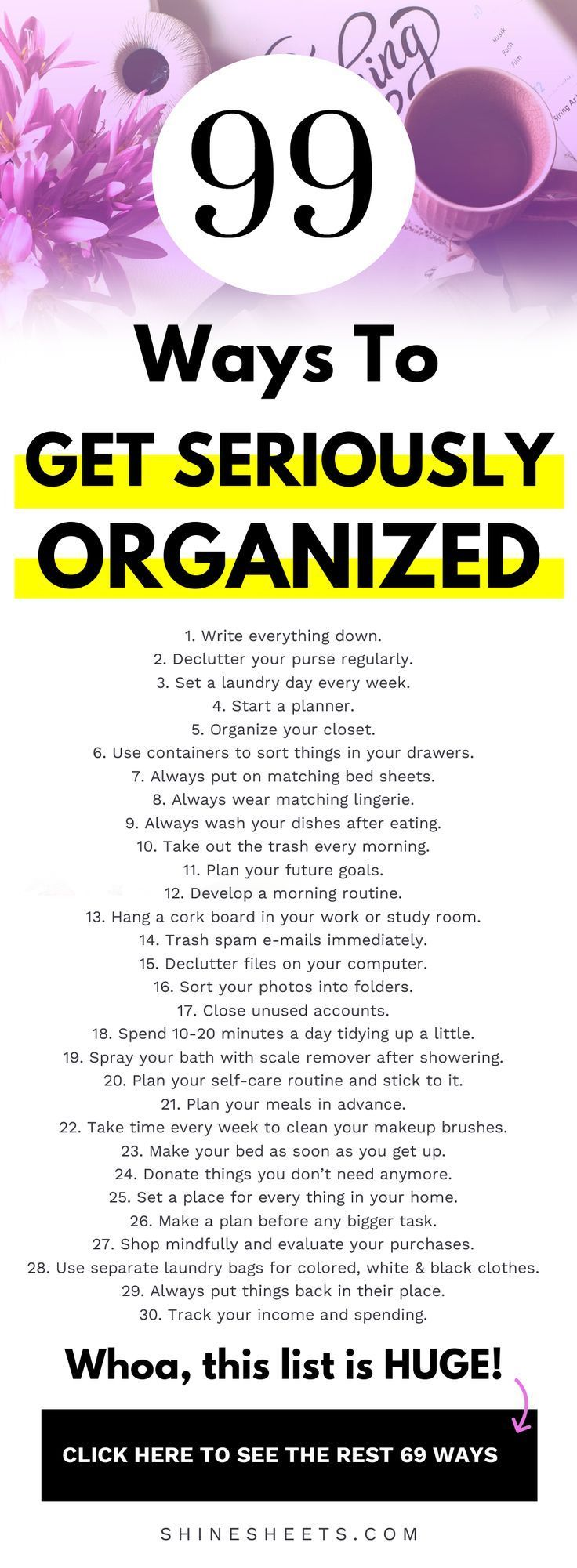 How To Get Organized: 99 Ways To Get SERIOUSLY Organized