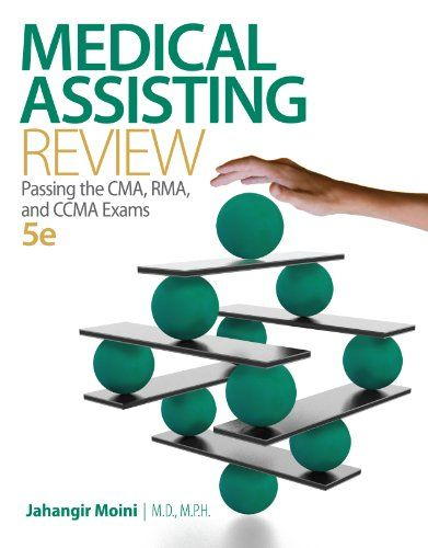 Medical Assisting Review: Passing The CMA, RMA, and CCMA Exams by ...