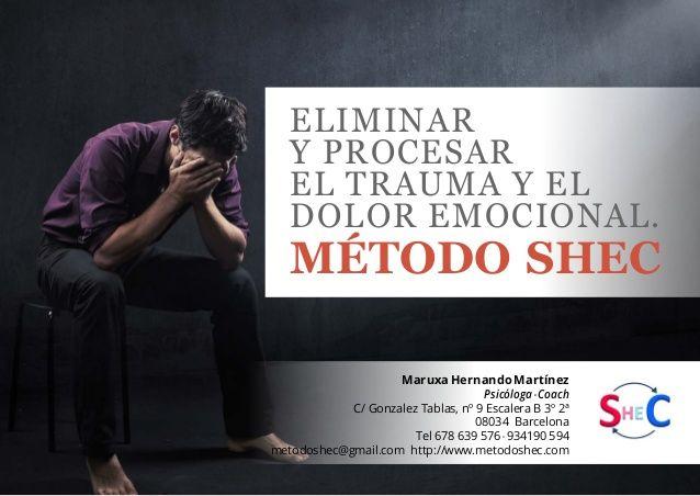 Método SHEC para Psicoterapeutas. Que no sea un trauma, liberarse de …