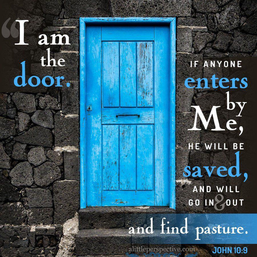 Image result for john 10:9 | I am the door, Scripture pictures, Scripture