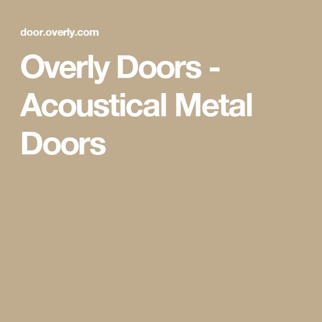 Overly Doors - Acoustical Metal Doors  sc 1 st  Pinterest & Overly Doors - Acoustical Metal Doors   Home Studio   Pinterest pezcame.com