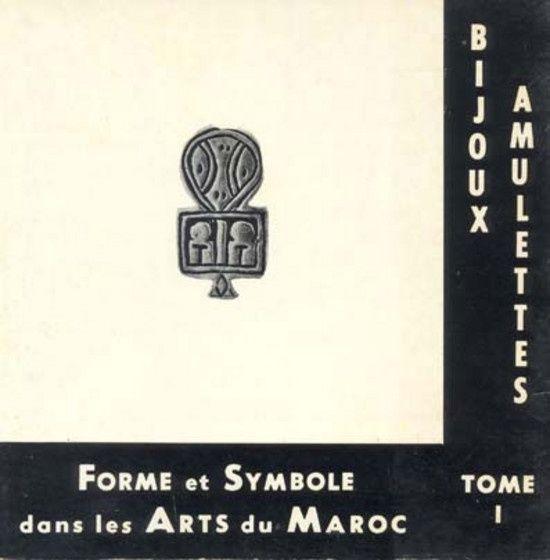 Formes et symboles dans les arts du Maroc