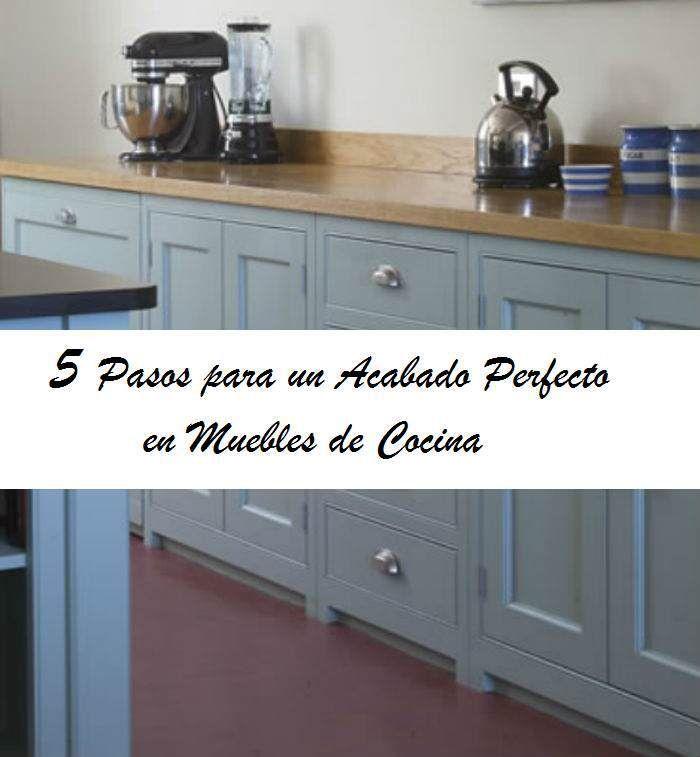 5 pasos acabado perfecto muebles de cocina  RESTAURACION  Pinterest