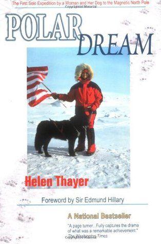 Polar Dream by Helen Thayer