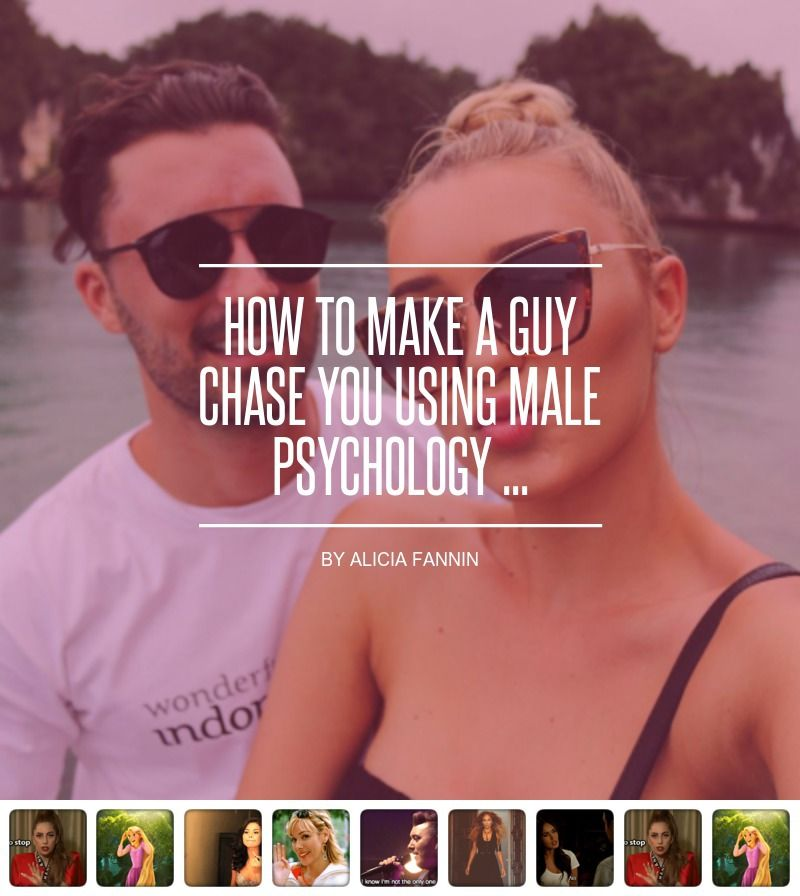 How to Make a Guy Chase You 🏃Using Male Psychology