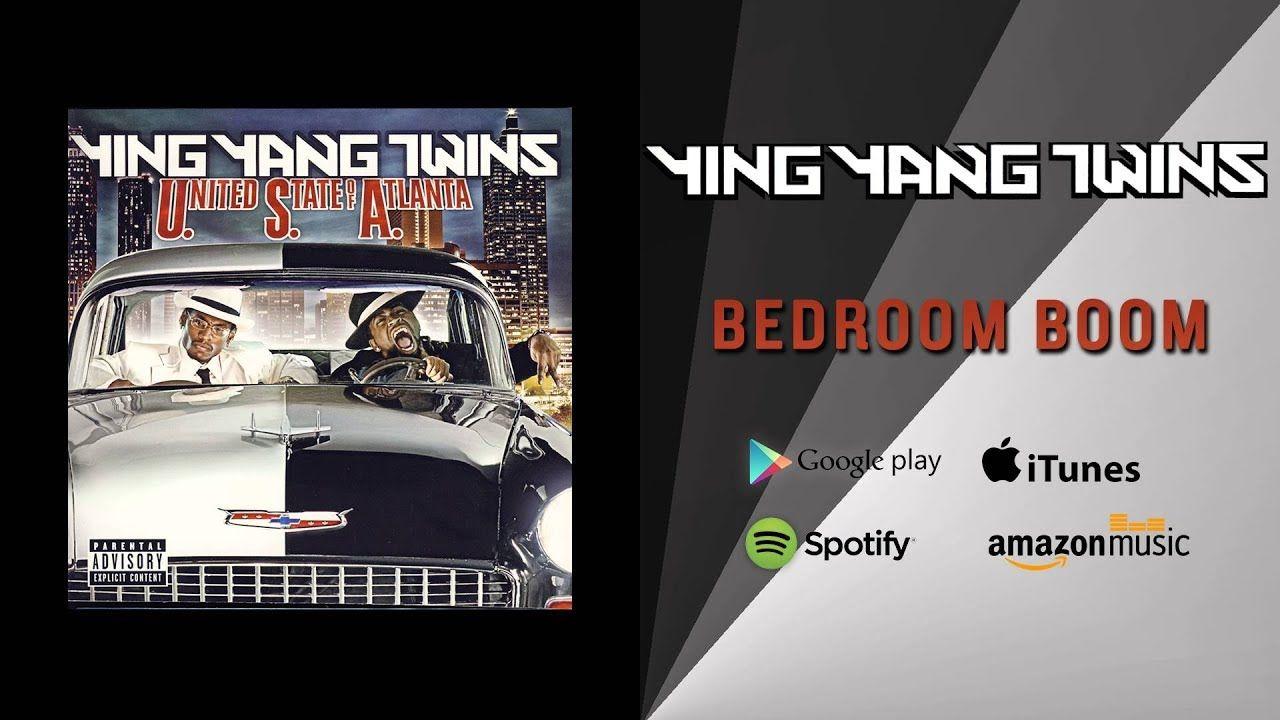 Ying Yang Twins Bedroom Boom Soundcloud