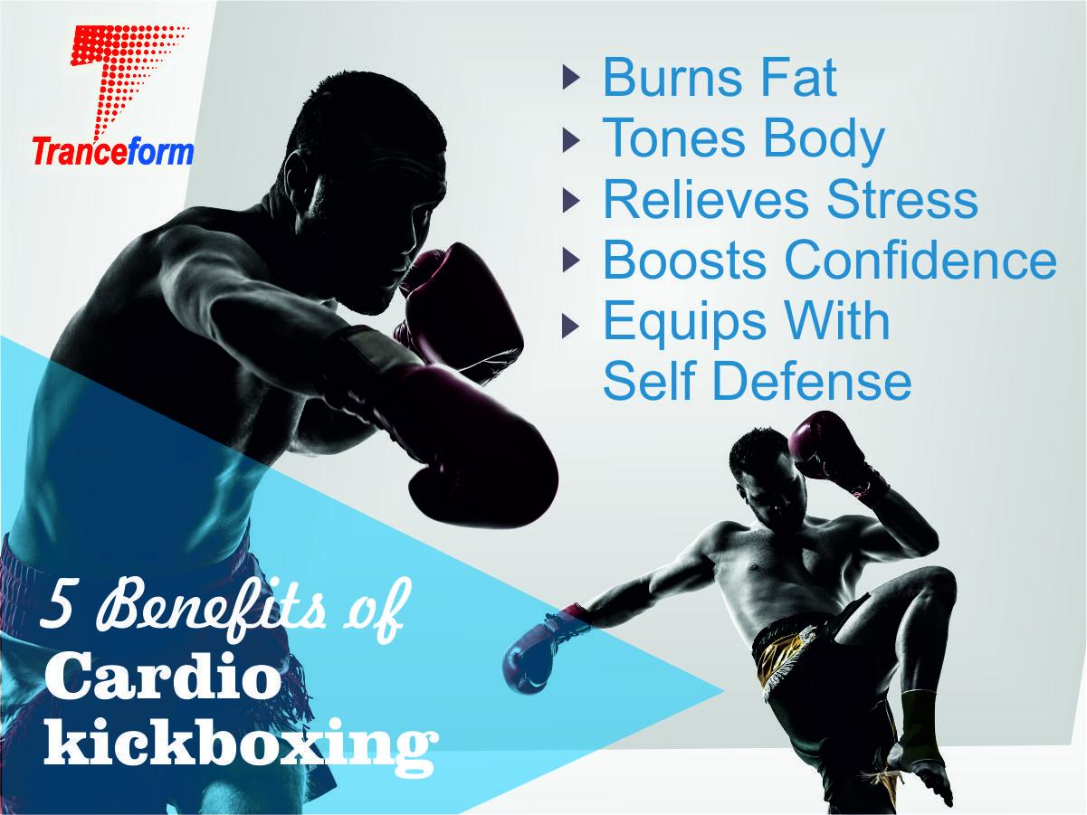 Top 5 Benefits Of Cardio Kickboxing Tranceformfitness Com Fitness Cardiokickboxng Kickboxing Fit Cardio Kickboxing Kickboxing Benefits Of Cardio