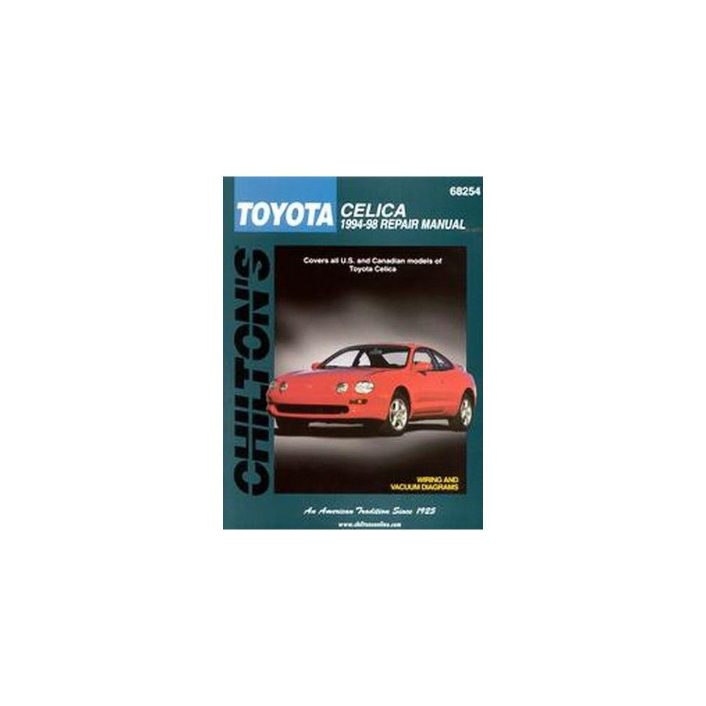 Chiltons toyota celica 1994 98 repair m chiltons total car care chiltons toyota celica 1994 98 repair m chiltons total car care repair manual fandeluxe Choice Image