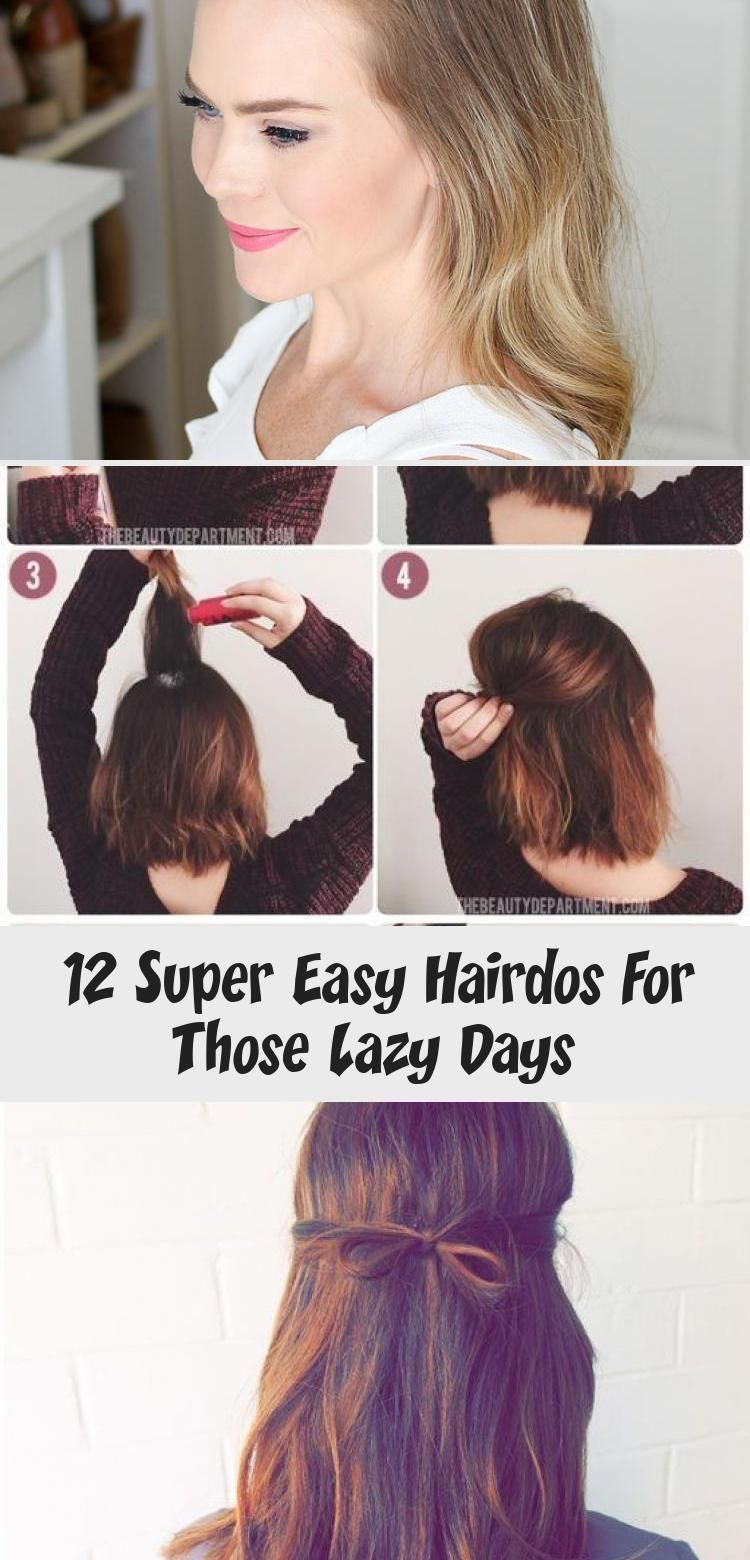 12 Super Easy Hairdos For Those Lazy Days Hair Care In 2020 Easy Hairdos Lazy Day Hairstyles Thin Hair Problems