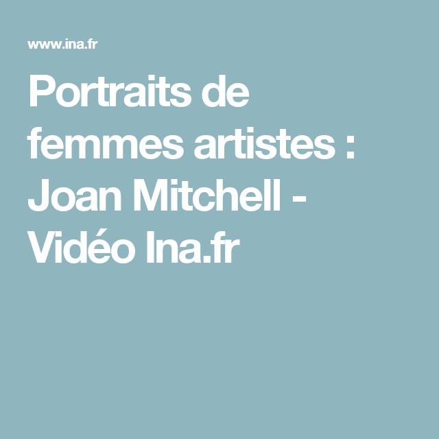 Portraits de femmes artistes : Joan Mitchell - Vidéo Ina.fr