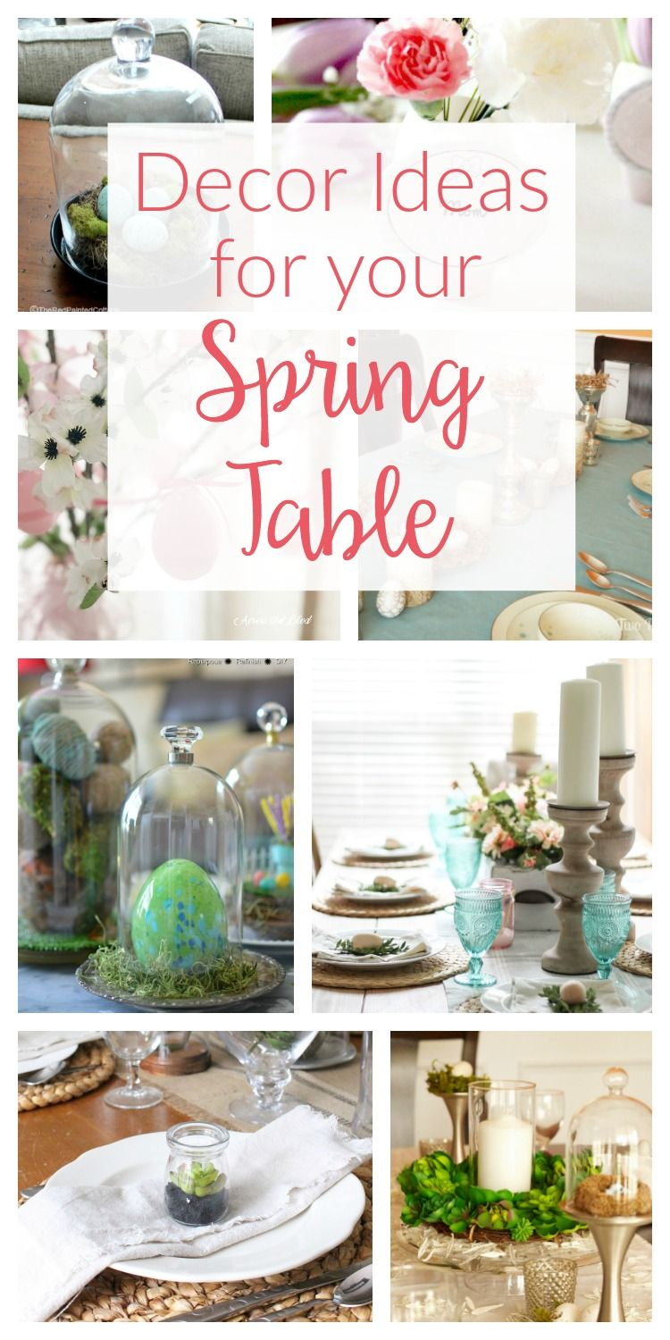 Spring Table Decor Ideas - Merry Monday #149 | *Best of DIY for the ...