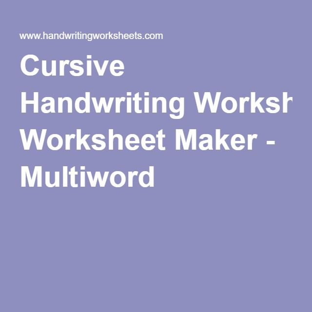 Cursive Handwriting Worksheet Maker - This is awesome! it does the ...