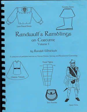 Randwulf's Ramblings on Costume, Volume I