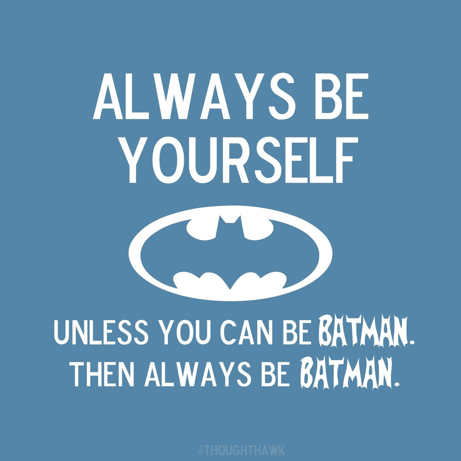 I Wish I Could Be Batman Funny Quotes Quotes For Kids Mom Humor
