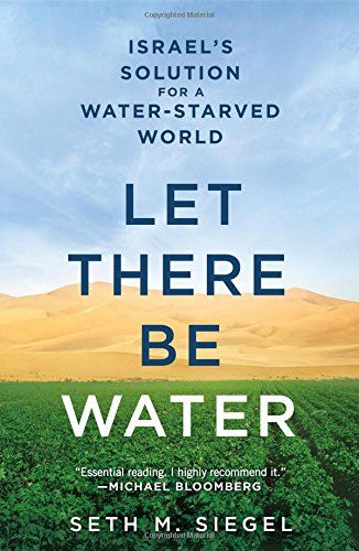 Let There Be Water: Israel's Solution For A Water-starved World #scarvesamp;shawls