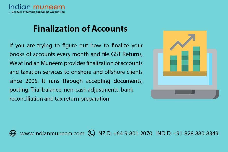 If You Are Trying To Figure Out How To Finalize Your Books Of Accounts Every Month And File Gst Returns We At Indian Muneem Accounting Bookkeeping Outsourcing