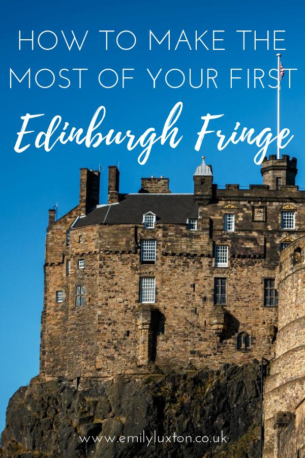 Edinburgh Fringe Festival 2020.How To Make The Most Of Your First Edinburgh Fringe Festival