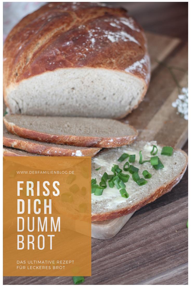 Friss dich dumm Brot Rezept  Friss dich dumm brot, Brot backen