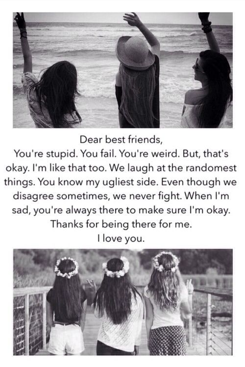 dear best friends three best friends quotes dear best friend