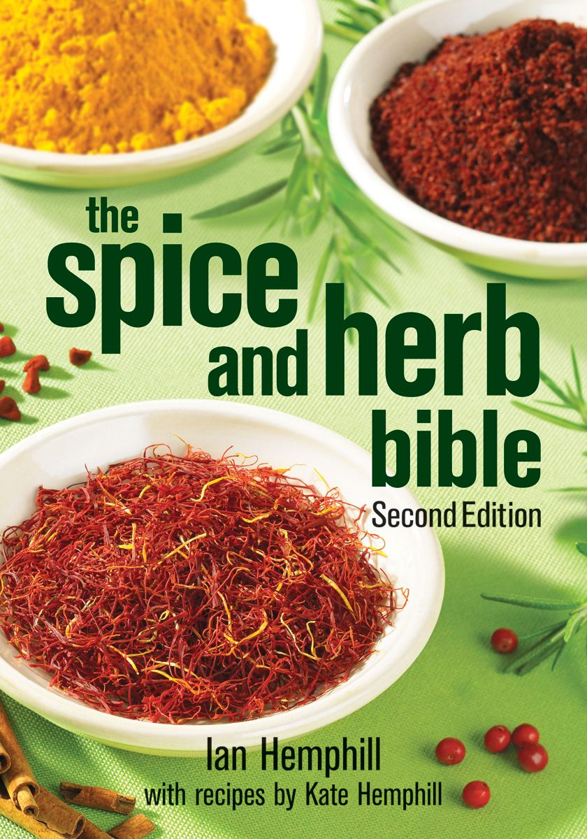 Spice Herb Bible By Robert Rose Second Edition 606 Pages 7 X 10 X 1 3 8 200 Color Photo Paperback Professional Spices And Herbs Zatar Recipes Spices